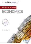 My Revision Notes: Edexcel A Level Economics