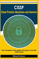 CISSP Exam Practice Questions and Answers