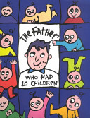 The Father Who Had 10 Children