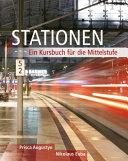 Stationen: Ein Kursbuch für die Mittelstufe