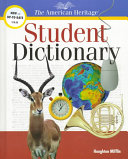 The American Heritage Student Dictionary Book