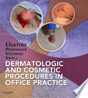 """Dermatologic and Cosmetic Procedures in Office Practice E-Book"" by Richard P. Usatine, John L. Pfenninger, Daniel L. Stulberg, Rebecca Small"