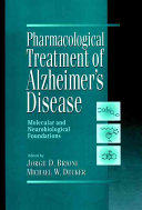 Pharmacological Treatment of Alzheimer's Disease