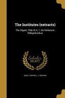 INSTITUTES (EXTRACTS)