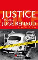 Pdf Justice pour le juge Renaud Telecharger