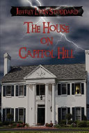 The House on Capitol Hill