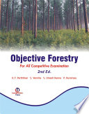 Objective Forestry   For All Competitive Examination  2Nd Ed