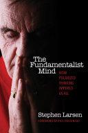 The Fundamentalist Mind