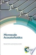 Microscale Acoustofluidics