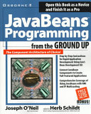 JavaBeans Programming from the Ground Up
