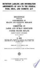 Nutrition Labeling And Information Amendments Of 1979 To The Federal Food Drug And Cosmetic Act Book PDF