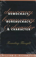 Democracy Bureaucracy And Character