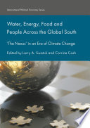 Water  Energy  Food and People Across the Global South
