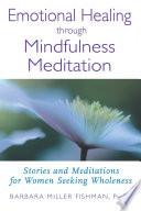 Emotional Healing Through Mindfulness Meditation