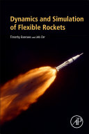 Dynamics and Simulation of Flexible Rockets