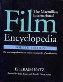 Film Encyclopedia 4e The Macmillan International