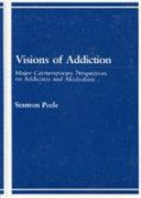 Pdf Visions of Addiction