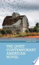 The quiet contemporary American novel