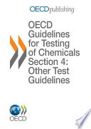 OECD Guidelines for the Testing of Chemicals / OECD Series on Testing and Assessment Report of the OECD Workshop on Improving the Use of Monitoring Data in the Exposure Assessment of Industrial Chemicals