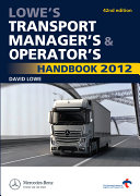 Lowe's Transport Manager's and Operator's Handbook 2012