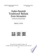 Judeo-Spanish Traditional Ballads from Jerusalem