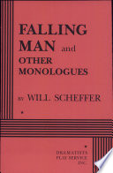 Falling Man, and Other Monologues