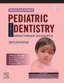 Pediatric Dentistry  6e South Asia Edition  E Book