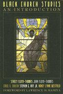 Black Church Studies: An Introduction - Seite 234