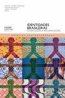 Identidades brasileiras: composições e recomposições