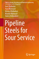 Pipeline Steels for Sour Service