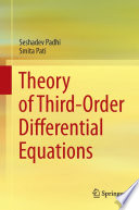 Theory of Third-Order Differential Equations