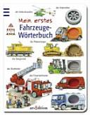 Mein erstes Fahrzeuge-Wörterbuch