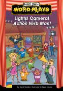 Lights  Camera  Action Verb Man