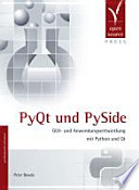 PyQt und PySide  : GUI- und Anwendungsentwicklung mit Python und Qt
