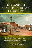 The Lambeth Cholera Outbreak of 1848–1849