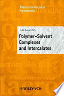 Polymer Solvent Complexes and Intercalates Book