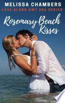Rosemary Beach Kisses
