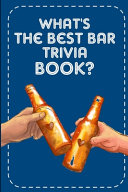 What s the Best Bar Trivia Book