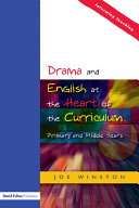 Drama and English at the Heart of the Curriculum [Pdf/ePub] eBook