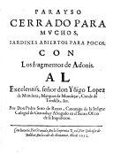 Parayso cerrado para muchos, jardines abiertos para pocos. Con los fragmentos de Adonis, etc. [In verse: with an introduction by F. de Trillo y Figueroa.]