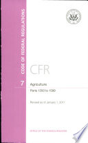 Code Of Federal Regulations Title 7 Agriculture Pt 1200 1599 Revised As Of January 1 2011