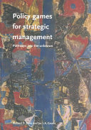 Policy Games for Strategic Management
