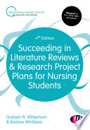 Succeeding In Literature Reviews And Research Project Plans For Nursing Students