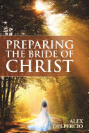 Pdf Preparing the Bride of Christ