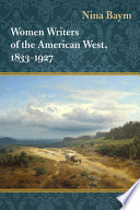 Women Writers Of The American West 1833 1927 PDF