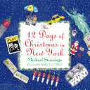 12 Days of Christmas in New York
