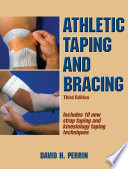 Athletic Taping and Bracing 3rd Edition