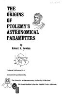 The Origins of Ptolemy s Astronomical Parameters Book
