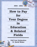 How to Pay for Your Degree in Education and Related Fields