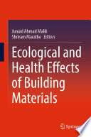 Ecological and Health Effects of Building Materials